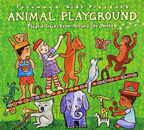 Putumayo Kids Presents - Animal Playground By Putumayo Kids Presents