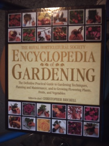 The Royal Horticultural Society Encyclopedia Of Gardening By Christopher Brickell