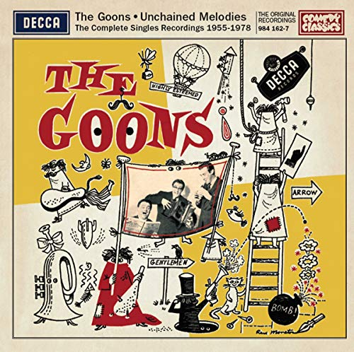 Unchained Melodies - The Complete Recordings 1955 - 1978 By The Goons
