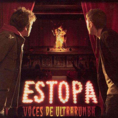 Estopa - Voces de Ultrarumba By Estopa