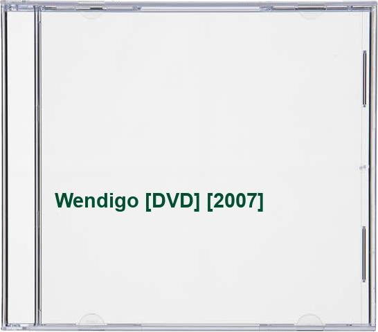 Wendigo-DVD-2007-CD-LYVG-FREE-Shipping