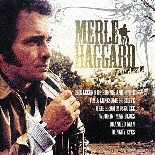 The Very Best of Merle Haggard By Merle Haggard