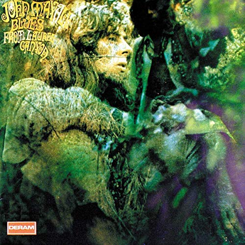Blues from Laurel Canyon [remastered] By John Mayall and The Bluesbreakers