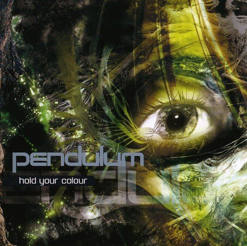 Hold Your Colour By Pendulum
