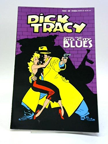 DICK TRACY BOOK ONE: BIG CITY BLUES By John Moore