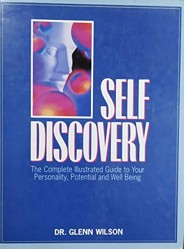 SELF DISCOVERY By Dr.Glen Wilson