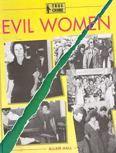 Evil Women By Allan Hall