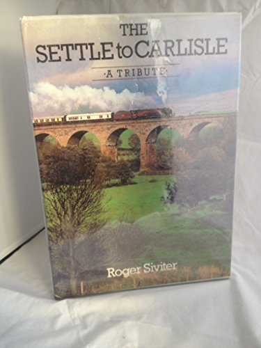 The Settle to Carlisle By Roger Siviter