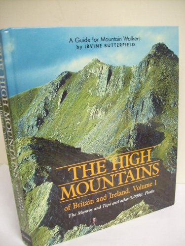 The High Mountains of Britain and Ireland By Irvine Butterfield