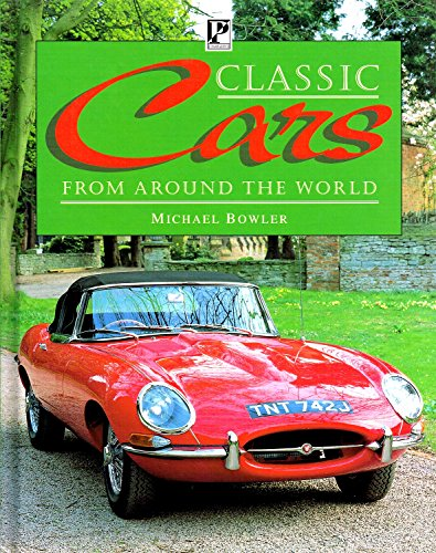 """Classic Cars: """"From Around The World"""" by Unknown Author"""