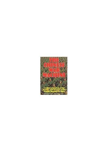 The Chinese War Machine By James E. Dornan