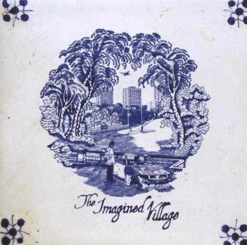 The Imagined Village By Various Producers