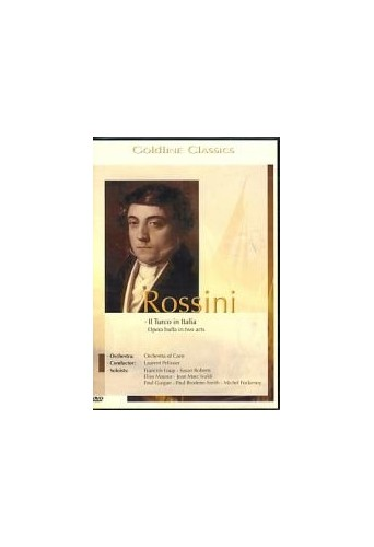 Gioacchino Rossini: Il Turco in Italia - Recorded at the Theatre by Caen, France, 1995 (Opera buffa