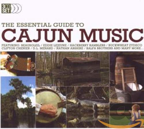 Various Artists - The Essential Guide to Cajun Music By Various Artists