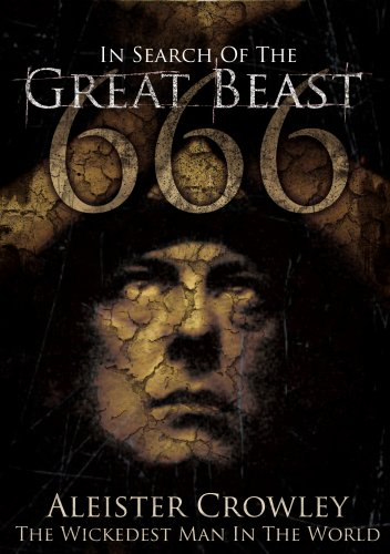 Aleister Crowley - The Wickedest Man In The World - In Search Of  The Great Beast 666