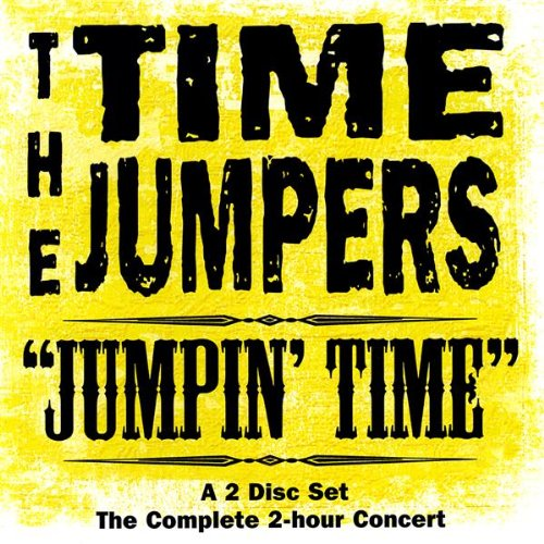 The Time Jumpers - Jumpin' Time By The Time Jumpers