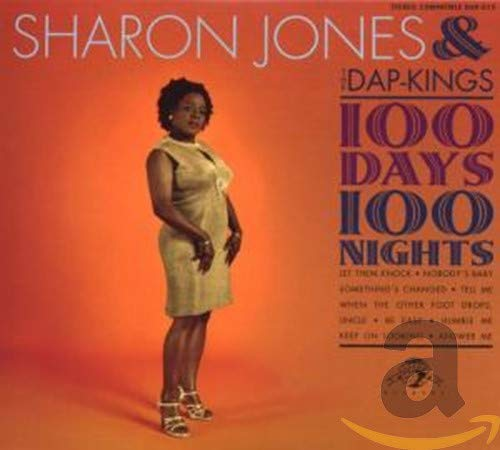 Sharon Jones & The Dap Kings - 100 Days 100 Nights