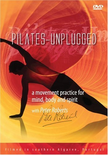 Pilates Unplugged - Pilates for a Stronger Back