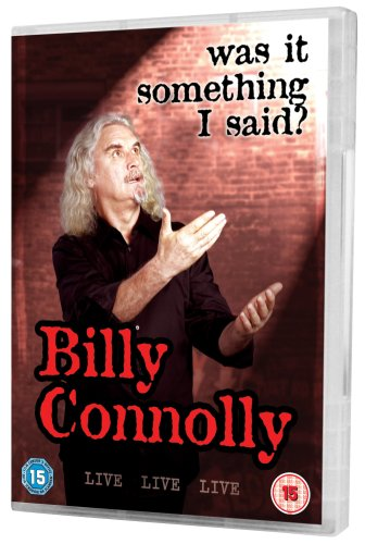 Billy Connolly: Live - Was It Something I Said?