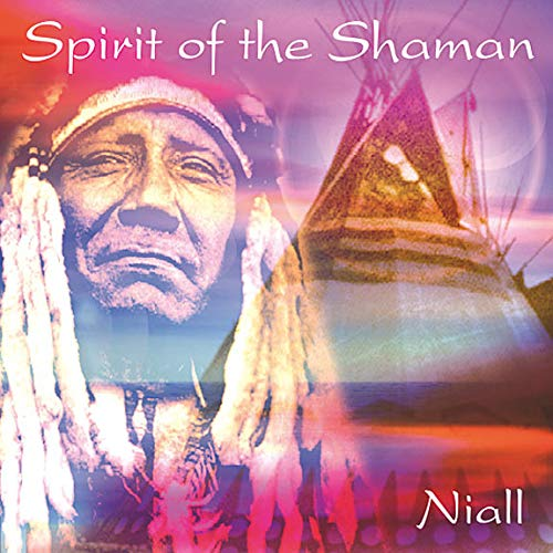 Niall - Spirit of The Shaman By Niall