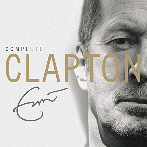 Eric Clapton - Complete Clapton By Eric Clapton