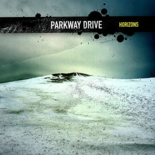 Parkway Drive - Horizons By Parkway Drive