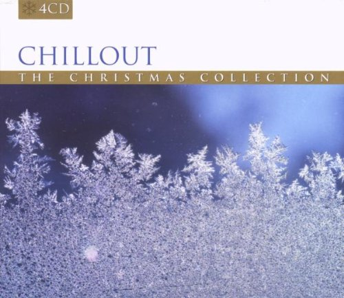 Various Artists - Chillout: The Christmas Collection By Various Artists