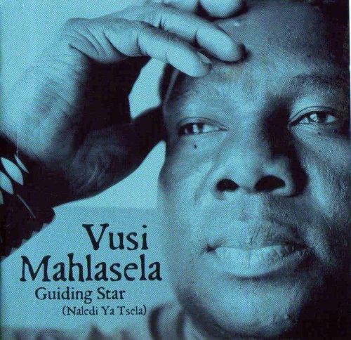 Vusi Mahlasela - Guiding Star By Vusi Mahlasela