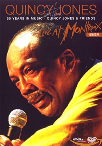 Quincy Jones & Friends - Live At Montreux 1996: 50 Years In Music