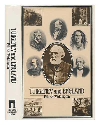 Turgenev and England von Patrick Waddington
