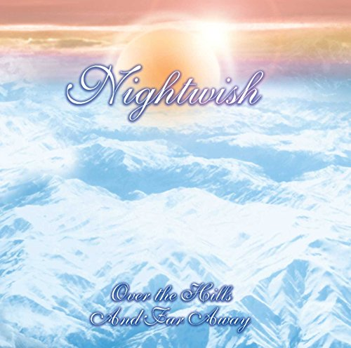 Nightwish - Over The Hills and Far Away By Nightwish