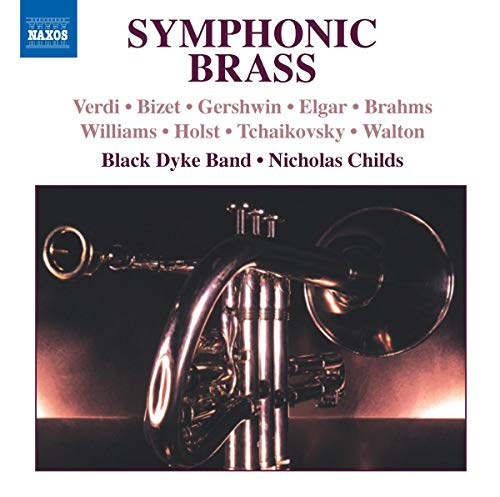 Various Composers - Symphonic Brass - Black Dyke Band By Various Composers