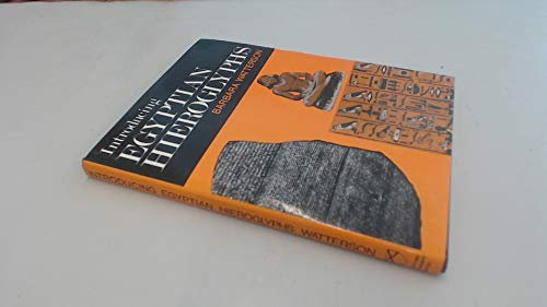 INTRODUCING EGYPTIAN HIEROGLYPHS. By Barbara Watterson
