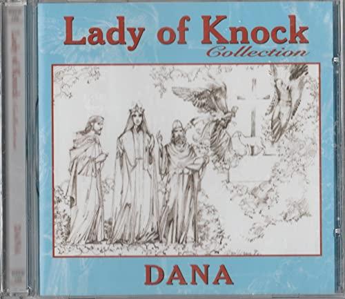 Dana - Lady of Knock By Dana