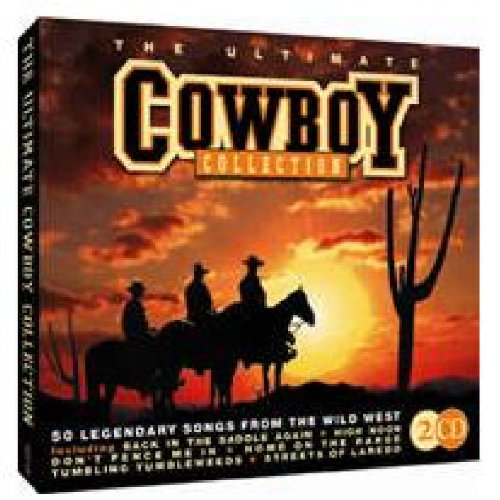 Country The Ultimate Collection: The Ultimate Country Cowboy Collection