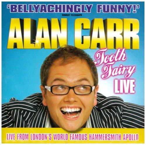 Alan Carr - Alan Carr - Tooth Fairy - Live By Alan Carr