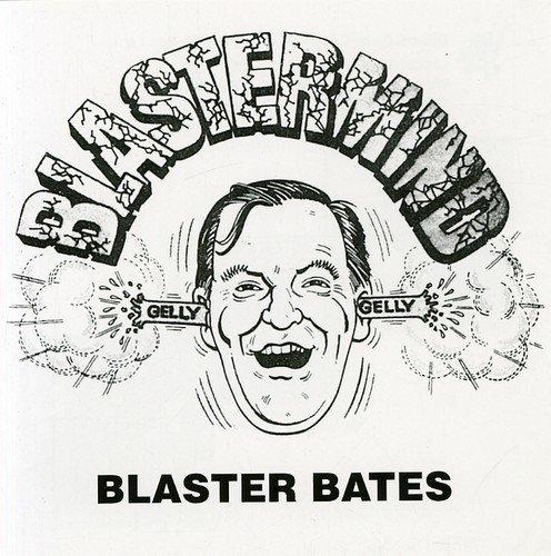 Blastermind By Blaster Bates