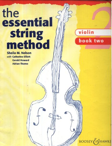 The Essential String Method: Violin Book 2 By Sheila M. Nelson