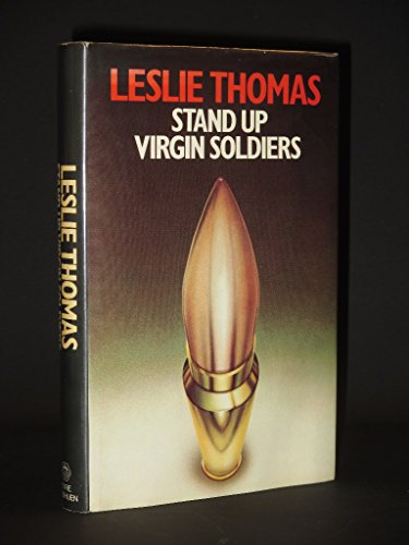 Stand Up Virgin Soldiers By Leslie Thomas