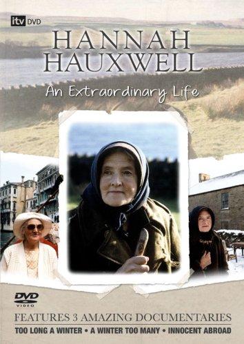 Hannah Hauxwell: An Extraordinary Life