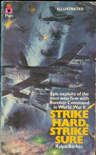 Strike Hard, Strike Sure By Ralph Barker