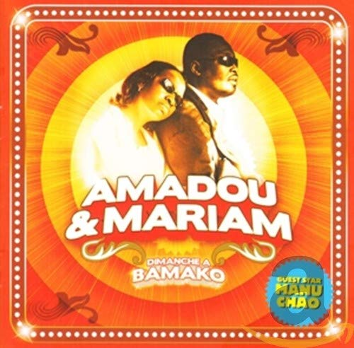 Amadou & Mariam - Dimanche A Bamako By Amadou & Mariam