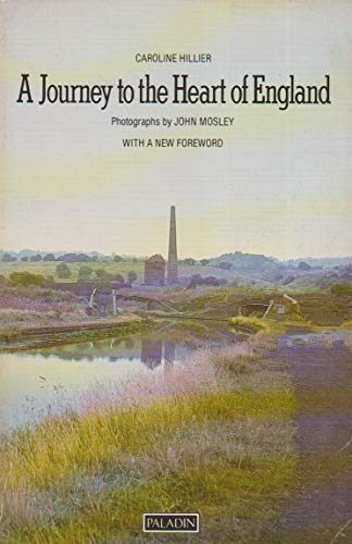 Journey to the Heart of England By Caroline Hillier