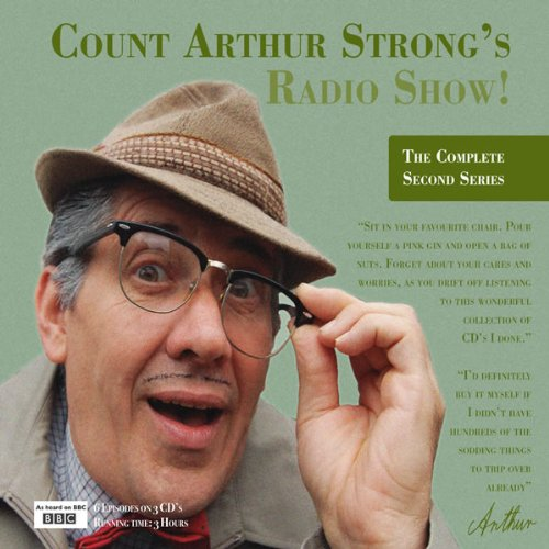 Count Arthur Strong's Radio Show!: The Complete Second Series By Count Arthur Strong