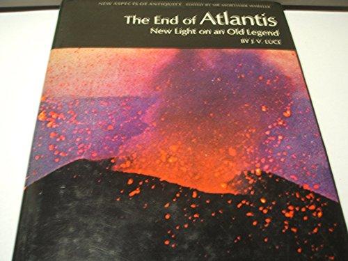 The End of Atlantis By J.V. Luce