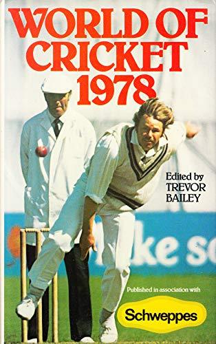 WORLD OF CRICKET 1978 By BAILEY TREVOR. editor