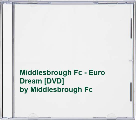 Middlesbrough Fc - Middlesbrough Fc - Euro Dream