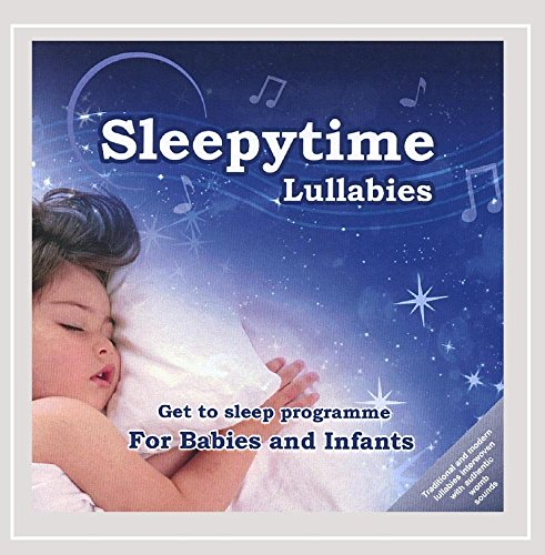 Nicola Kerr - Sleepytime Lullabies: A Mix of Traditional and Modern Cradle Songs Specifically Design By Nicola Kerr