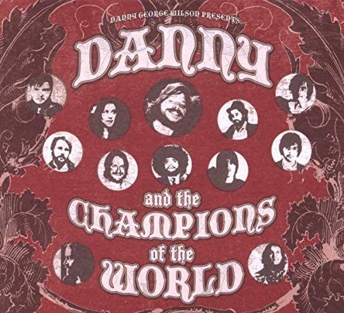 Danny & The Champions Of The World - Danny And The Champions Of The World
