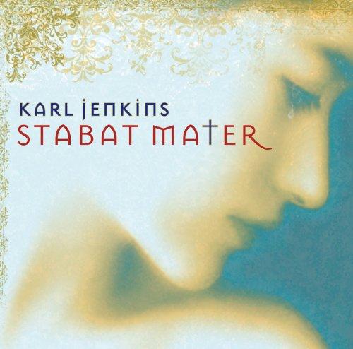 Karl Jenkins - Karl Jenkins: Stabat Mater By Karl Jenkins